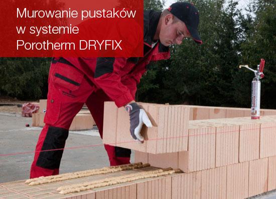Murowanie pustawków w systemie Porotherm DRYFIX